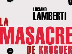 Lecturas: La masacre de Kruguer