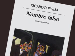 El nombre falso de Ricardo Piglia