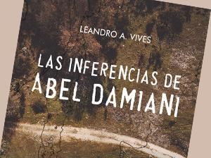 Lecturas: Las inferencias de Abel Damiani
