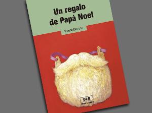 Lecturas: Un regalo de Papá Noel