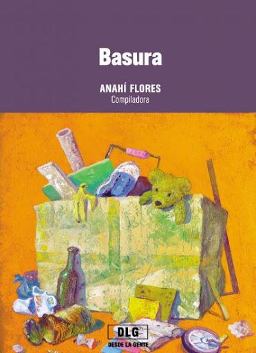 Basura - Compilado por Anahí Flores