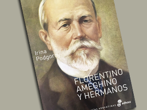 Lecturas: Florentino Ameghino y hermanos